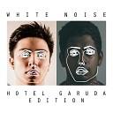 Disclosure x Klingande - White Noise (Hotel Garuda 'Punga' Mashup) - Disclosure x Klingande - White Noise (Hotel Garuda 'Punga' Mashup)