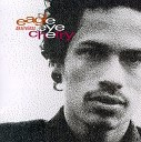 Eagle Eye Cherry - Never Let You Down