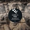 Gabriel G - Tribe Original Mix