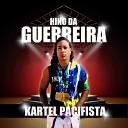 Kartel Pacifista feat SanThiago - Hino da Guerreira
