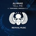 Ali Nihad - Tell Me Original Mix