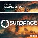 DJ Mystic - Healing Effect Original Mix