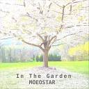 Moeostar - In the Garden
