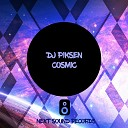DJ Piksen - Cosmic Original Mix