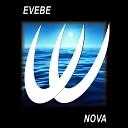 Evebe - Nova Original Mix
