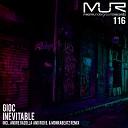 GIOC - Inevitable Rod B Monrabeatz Remix