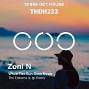 Zeni N - When The Sun Goes Down The Distance Igi Remix