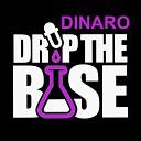 Dinaro - Drop the Base
