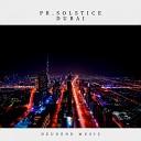 Pr Solstice - Dubai Original Mix