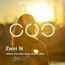 Zeni N - When The Sun Goes Down Original Mix