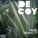 Noetik - Delusion Original Mix