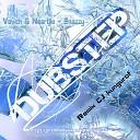 Vovich Naartjie - Snazzy Remix CJ kungurof dubstep music 2019