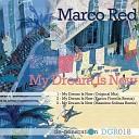 Marco DJ Red - My Dream Is Now Enrico Fiorella Remix