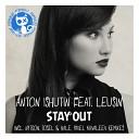 Anton Ishutin feat Leusin - Stay Out Tosel Hale Remix