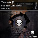 Sean Inside Out Marky P - Apothecary Original Mix