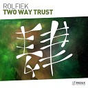 Rolfiek - Two Way Trust Extended Mix Redux Recordings
