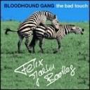 Bloodhound Gang - The Bad Touch (Felix Jaehn Bootleg)