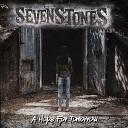 SevenStones - A Hope for Tomorrow
