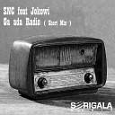SNC feat Jokowi - Ga Ada Radio Short Mix