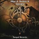 Kiigo Andeen K - Witches Original Mix