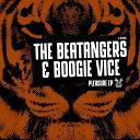 The Beatangers Boogie Vice - Pleasure Original Mix