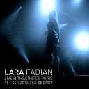 Lara Fabian - Le Secret Live Showcase Th atre de Paris Avril 2013