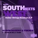 Alison Maseko Friends feat Michelin Della Tamin - Guitar Strings Alison Maseko Remix