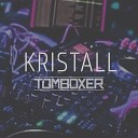 Tom Boxer - Kristall Original Mix