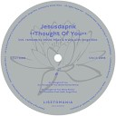Jesusdapnk - Thought Of You Original Mix