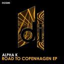 Alpha K - Take Me Away Original Mix