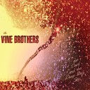 The Vine Brothers - Vendor With No Name