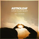 Astroleaf - Open Your Heart