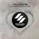 Victor Stein Dj Sharap - You Love Me Radio Mix