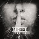 Planet 6 - Secret Original Mix