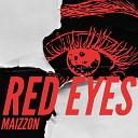 Maizzon - Red Eyes