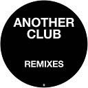 Radio Slave - Another Club Charlotte de Witte Remix