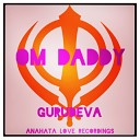OM Daddy - Gurudeva Original Mix