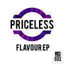 Priceless feat namesbliss - Flavour Original Mix