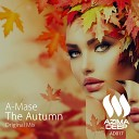 A Mase - The Autumn Original Mix