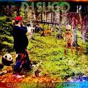 DJ Sugo - Creatures of the Magic Forest Attack