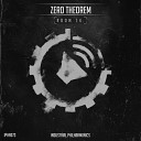 Zero Theorem - One of Those Days Original Mix