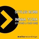 Stylus Robb - Ininna Tora Ottomix Yano Mirgato Ethno Remix