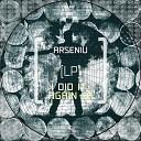 Arseniu - Secret Original Mix