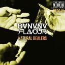 Bvnvnv Flavour - Natural Dealers Original Mix