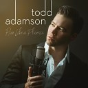 Todd Adamson - Music of the Night
