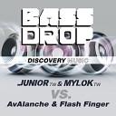 DJ Junior TW MylOK TW AvAlanche Flash Finger - Bass Drop Original Mix