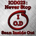 Sean Inside Out - Never Stop Original Mix