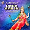 Susmirata Dawalka - Samudra Vasane Devi