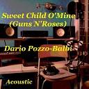 Dario Pozzo Balbi - Sweet Child O mine Acoustic