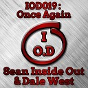 Sean Inside Out Dale West - Once Again Original Mix